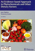 An Evidence-Based Approach to Dietary Phytochemicals and Other Dietary Factors